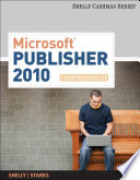 Microsoft Publisher 2010: Comprehensive