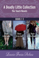 A Deadly Little Collection: The Touch Novels Pdf/ePub eBook