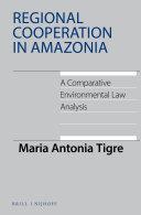Regional Cooperation in Amazonia