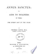 Annus sanctus; or, Aids to holiness in verse
