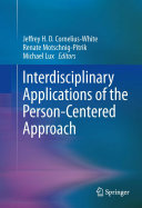 Interdisciplinary Applications of the Person Centered Approach