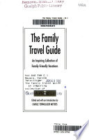 The Family Travel Guide