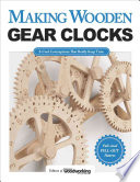 Making Wooden Gear Clocks