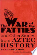 The War of the Fatties and Other Stories from Aztec History Book PDF