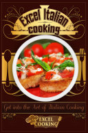 Excel Italian Cooking Pdf/ePub eBook