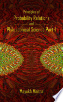 Principles of Probability Relations and Philosophical Science Part I
