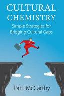 Cultural Chemistry  Simple Strategies for Bridging Cultural Gaps