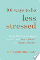 101 Ways to Be Less Stressed Book