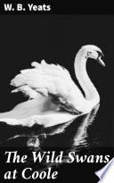 The Wild Swans at Coole Book PDF