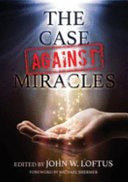 The Case Against Miracles Book