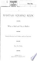 Bantam Housing Book