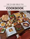 The 21 day Belly Fix Cookbook