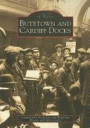 Butetown and Cardiff Docks