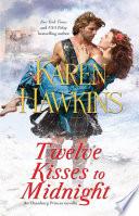 Twelve Kisses To Midnight Book PDF