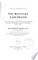 ... The Kentucky Land Grants