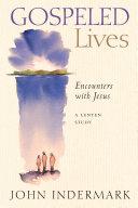 Gospeled Lives Book