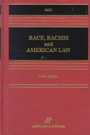 Race  Racism  and American Law