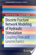 Discrete Fracture Network Modeling of Hydraulic Stimulation