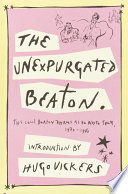 The Unexpurgated Beaton