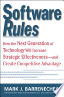Software Rules: How the Next Generation of Enterprise Applications Will Increase Strategic Effectiveness