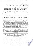 New System Of Modern Geography Or A Geographical Historical And Commercial Geography