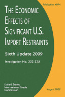 The Economic Effects of Significant U S  Import Restraints  6th Report