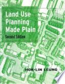 Land Use Planning Made Plain