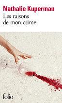 Les raisons de mon crime