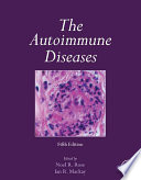 """The Autoimmune Diseases"" by Noel R. Rose, Ian R. Mackay"