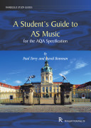 A Student s Guide to AS Music for the AQA Specification