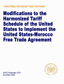 Modifications to the Harmonized tariff schedule of the United States to implement the United States Morocco Free Trade Agreement