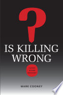 Is Killing Wrong?  : A Study in Pure Sociology