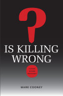 Is Killing Wrong?: A Study in Pure Sociology - Seite 226