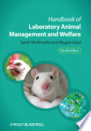 Handbook of Laboratory Animal Management and Welfare Book