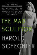 The Mad Sculptor