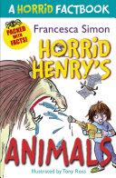 Horrid Henry s Animals