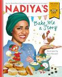 Nadiya S Bake Me A Story