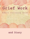 Grief Work Adult Coloring Book