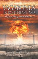 Vagabonds in Southeast Asia