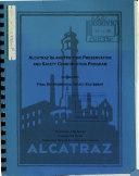 Alcatraz Island Historic Preservation and Safety Construction Program  San Francisco County