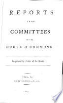 Reports from Committees of the House of Commons which Have Been Printed by Order of the House
