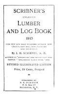 Scribner s Enlarged Lumber and Log Book