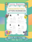 Tracing Beginners Handwriting Letters Workbook Coloring Kids Age 3 5