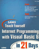 Sams Teach Yourself Internet Programming With Visual Basic 6 In 21 Days