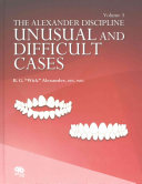 The Alexander Discipline: Orthodontics for difficult and unusual patients : a problem-based approach