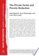 The Private Sector and Poverty Reduction