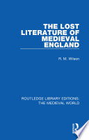 The Lost Literature of Medieval England
