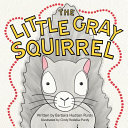 The Little Gray Squirrel