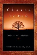 Chosen in Him