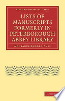 Lists Of Manuscripts Formerly In Peterborough Abbey Library